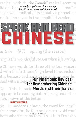 speak-and-read-chinese-fun-mnemonic-devices-for-remembering-chinese-words-and-their-tones