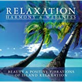 Relaxation - Harmony & Wellness