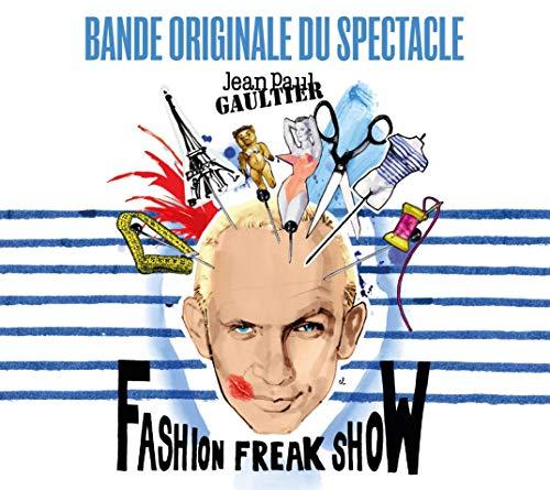 Jean Paul Gaultier-Fashion Freak Show
