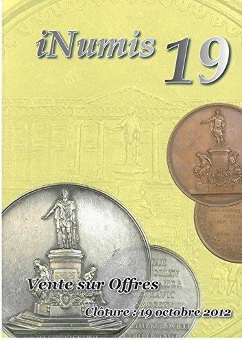 Numismatique - INUMIS 19 vente sur offres par 144 pages Stéphan Sombart (expert) - Catalogue illustré