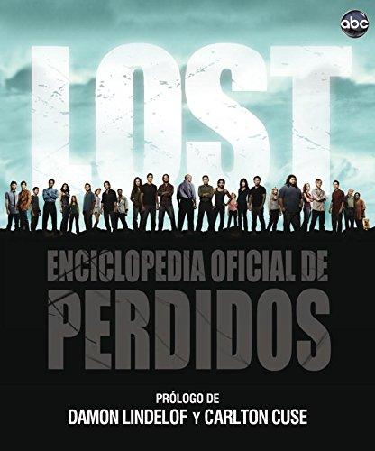 Descargar Libro Lost: Enciclopedia oficial de Perdidos (OCIO Y ENTRETENIMIENTO) de Damon/Cuse,Carlton Lindeloff