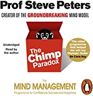 The Chimp Paradox: The Acclaimed Mind Management Programme to Help You Achieve Success, Confidence and Happine