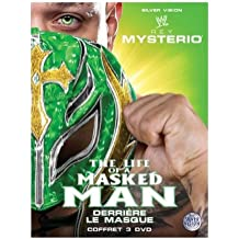 Ray mysterio - the life a masked man