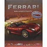 Ferrari : modèles mythiques et d'aujourd'hui