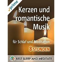Kerzen und romantische Musik, für Schlaf und Meditation, 8 Stunden
