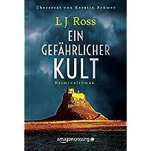 Ein gefährlicher Kult (German Edition)