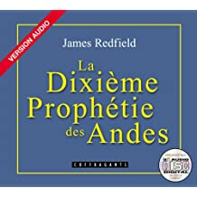 La Dixieme Prophetie: Des Andes with Book / The Tenth Insight (French Audiobooks - Adult)