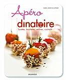 Apéro dînatoire - Sucettes, brochettes, verrines, cocktails ...