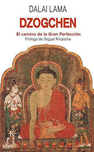 Dzogchen. El Camino De La Gran Perfección (Sabiduría perenne)