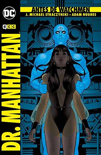 Antes de Watchmen: Dr. Manhattan