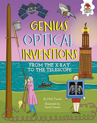 Genius Optical Inventions: From the X-Ray to the Telescope (Incredible Inventions) (English Edition)