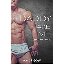 Daddy Take Me (English Edition)