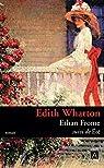 Ethan Frome - Été par Wharton
