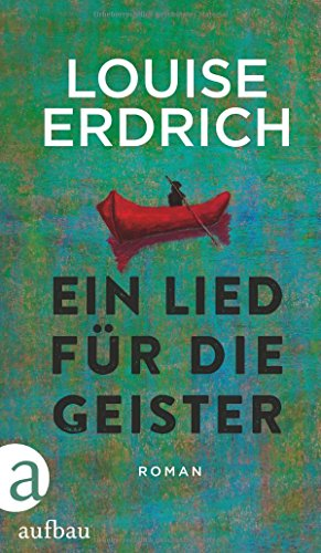 Buchseite und Rezensionen zu 'Ein Lied für die Geister: Roman' von Louise Erdrich