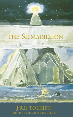 The Silmarillion: Written by J. R. R. Tolkien, 2006 Edition, (New Ed) Publisher: HarperCollins [Hardcover]