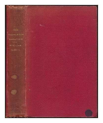 The Badminton Magazine. Nov. - Jan. 1896-7