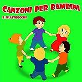 10 canzoni per bambini dell'asilo (inglesi e italiane) - 51Byr2cG oL. SL160