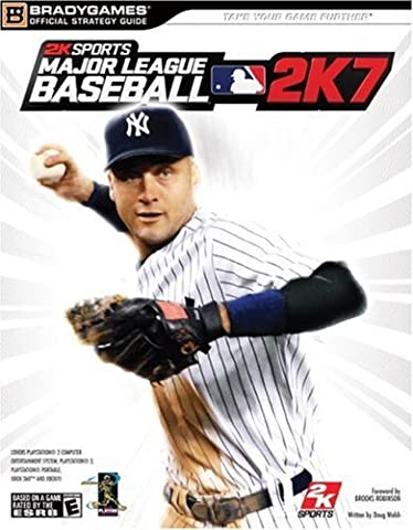 Major League Baseball 2K7 (Official Strategy Guides (Bradygames)) by Doug Walsh (2007-02-28)