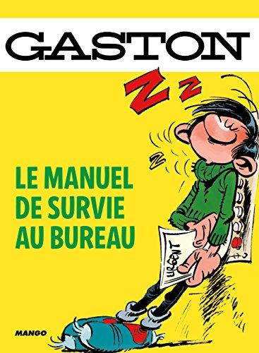 Manuel de survie au bureau de Gaston par Sandra Lebrun