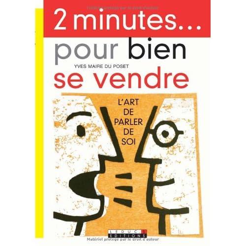 2 Minutes... pour bien se vendre