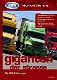 Motorvision: Giganten der Strasse Vol. 2 - XXL Fahrzeuge