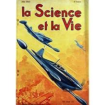 SCIENCE ET LA VIE (LA) [No 298] du 01/06/1942 - L'AVION DE CHASSE A GRAND RAYON D'ACTION PAR C. ROUGERON - LES TYPHONS DE LA MER DE CHINE PEUVENT-ILS GENER LES OPERATIONS D'EXTREME-ORIENT PAR NGO NGOC DONG LA DEFENSE ANTI STUKAS DES NAVIRES DE COMBAT PAR DUBLANC - LES 2 BASES THEORIQUES DE LA PHOTO ET DU CINEMA PAR M. BOLL LE PROBLEME DES COMMUNICATIONS MARITIMES - LA GUERRE DES CROISEURS PAR FOURNIER VOICI LA 1ERE LOCOMOTIVE A TURBINE A GAZ PAR P. DEVAUX LES A COTE DE LA SCIENCE PAR RUBOR