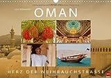 OMAN – Herz der Weihrauchstraße (Wandkalender 2014 DIN A3 quer): Faszinierende Reise zur Legende am Golf (Monatskalender, 14 Seiten)