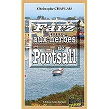 Farz aux herbes de Portsall: Une enquête d'Arsène Barbaluc (Enquêtes & suspense)