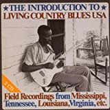 THE INTRODUCTION TO LIVING COUNTRY BLUES