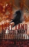 Lost Land, Band 1: Lost Land, Die Erste Nacht