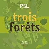 Trois forêts: Catalogue