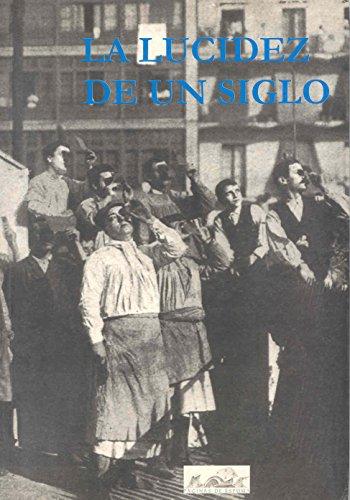 La lucidez de un siglo: La cultura española del siglo XX vista subjetivamente por cuarenta intelectuales españoles (Voces/Ensayo)