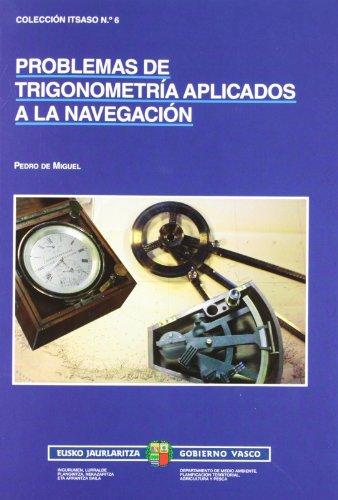 Problemas de trigonometria aplicados a la navegacion