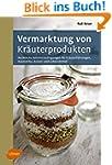 Vermarktung von Kräuterprodukten: Rec...