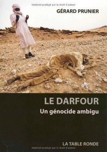Le Darfour: Un génocide ambigu par Gérard Prunier