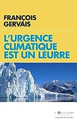 L'urgence climatique est un leurre de François Gervais