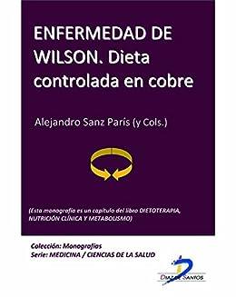 Enfermedad de Wilson. Dieta controlada en cobre (Este