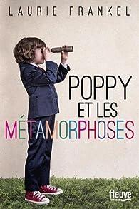 """Résultat de recherche d'images pour """"poppy et les métamorphoses"""""""