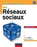 La Boîte à outils des réseaux sociaux - 3e éd. (BàO La Boîte à Outils)