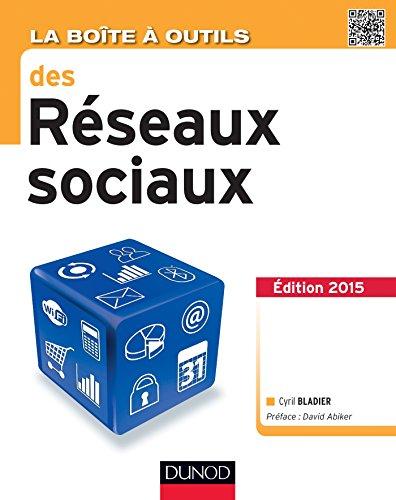 Livres gratuits La Boîte à outils des réseaux sociaux - 3e éd. (BàO La Boîte à Outils) pdf ebook