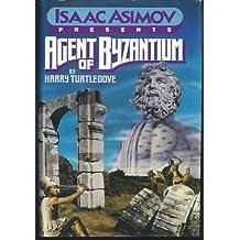 Agent of Byzantium (Isaac Asimov Presents Series)