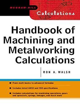 Handbook Of Machining And Metalworking Calculations border=