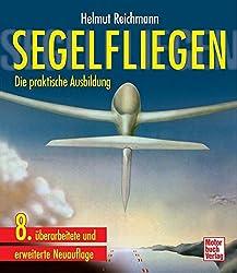 Segelfliegen: Die praktische Ausbildung