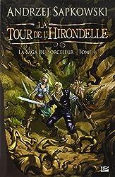 La Saga du Sorceleur, tome 4 : La Tour de l'hirondelle