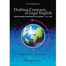 Drafting Contracts in Legal English: Cross-border Agreements Governed by U.S. Law