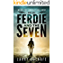 Ferdie and the Seven: Book One: When the Angels are Gone