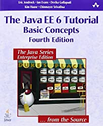The Java EE 6 Tutorial: Basic Concepts (Java Series)