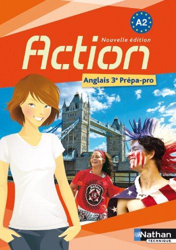 Action : Anglais 3e Prépa-Pro