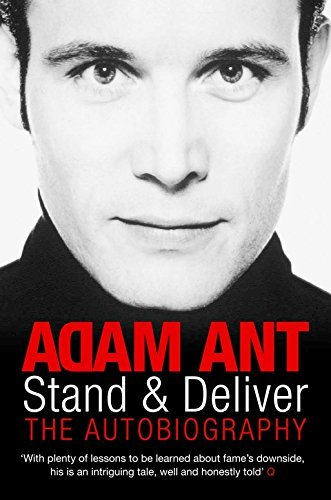 Stand and Deliver by Adam Ant (2007-12-23)