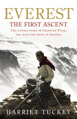 Everest - The First Ascent: The untold story of Griffith Pugh, the man who made it possible - Mount Auto Album